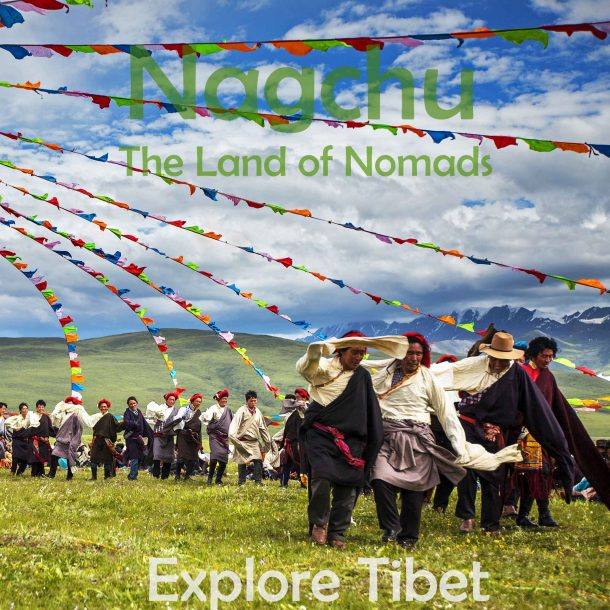 Nagchu – The Land of Nomad