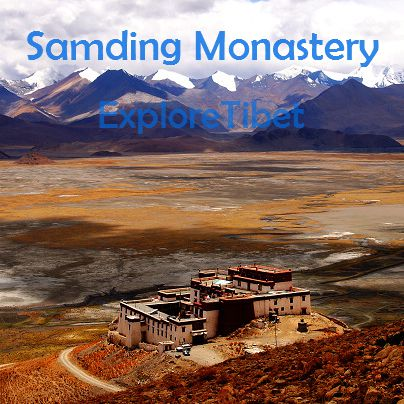 Samding Monastery - Tibet Attraction