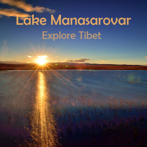 Lake Manasarovar - Tibet Attraction
