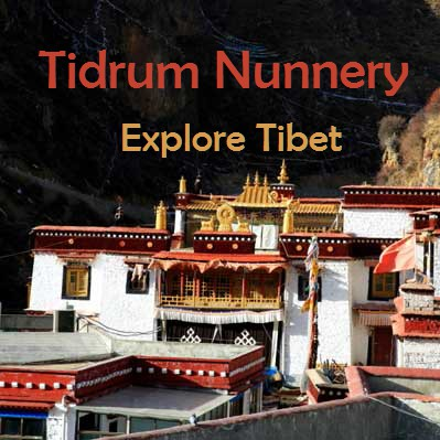 Tidrum Nunnery – Tibet Attraction