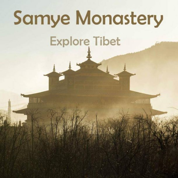 Samye Monastery – Tibet Attractions
